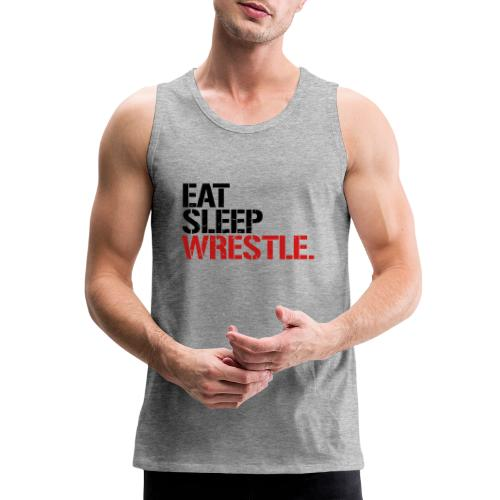 Eat Sleep Wrestle - Men's Premium Tank