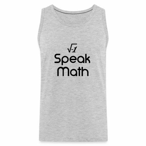 i Speak Math - Men's Premium Tank