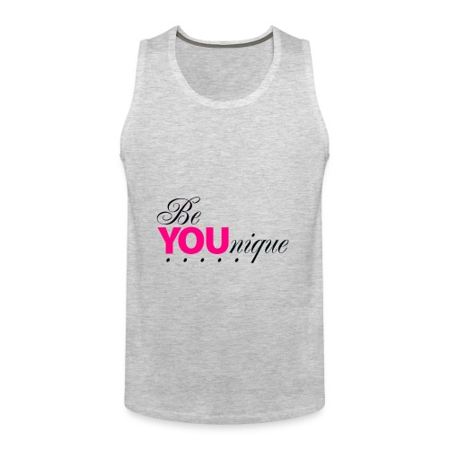 Be Unique Be You Just Be You - Men's Premium Tank