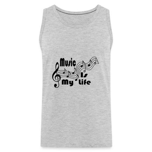 Music Is My Life - Men's Premium Tank