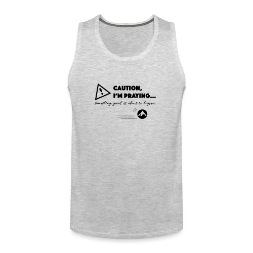 Something Good is About to Happen - Men's Premium Tank