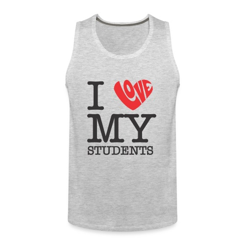 I Love My Students Women's T-Shirts - Men's Premium Tank