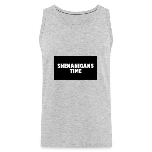 SHENANIGANS TIME MERCH - Men's Premium Tank