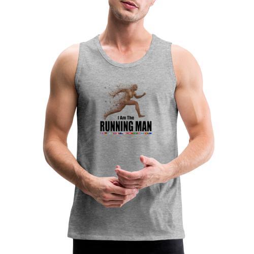 I am the Running Man - Cool Sportswear - Men's Premium Tank