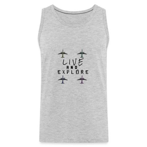 Live and Explore - Men's Premium Tank