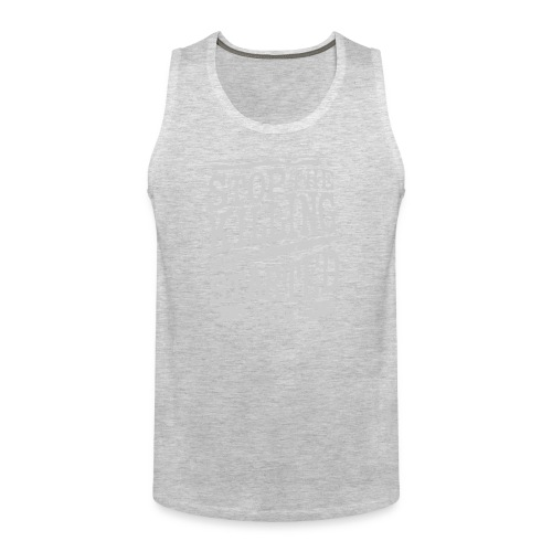 Stop the killing started now - Men's Premium Tank