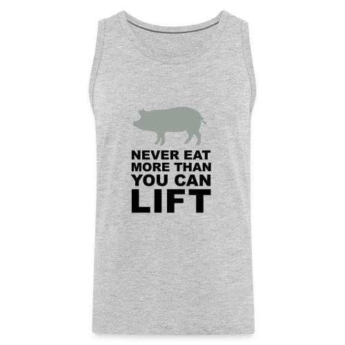 Never eat more than you can lift 2c (++) - Men's Premium Tank