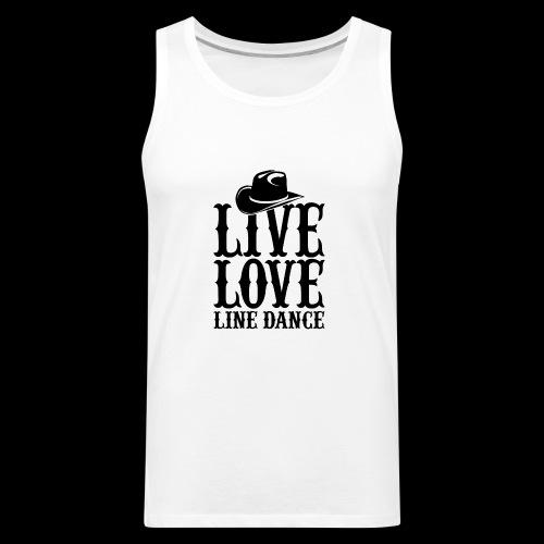 Live Love Line Dancing - Men's Premium Tank