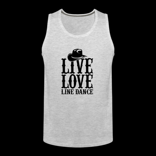Live Love Line Dancing - Men's Premium Tank