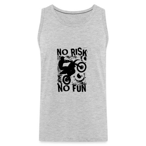 Motocross No Risk No Fun - Men's Premium Tank