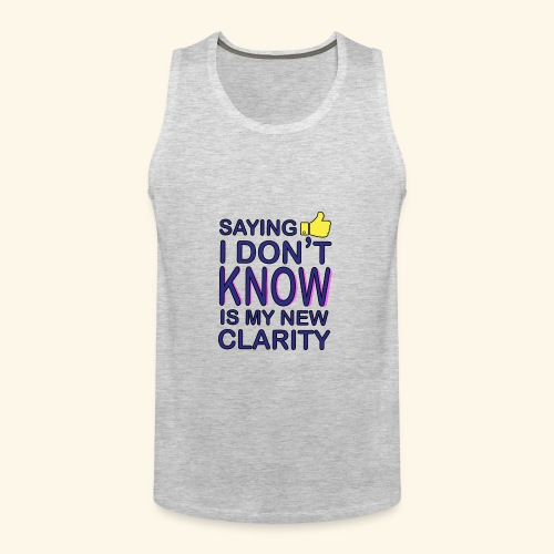 new clarity - Men's Premium Tank