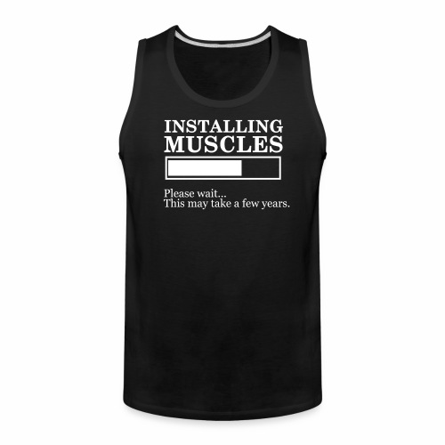 Insalling muscle - Men's Premium Tank