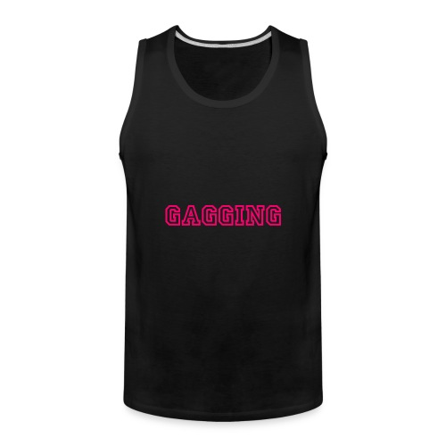 GAGGING - Men's Premium Tank