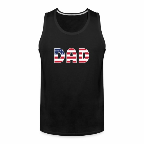 DAD + US Flag - Men's Premium Tank
