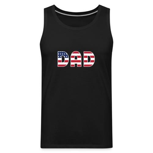 DAD + US Flag - Men's Premium Tank