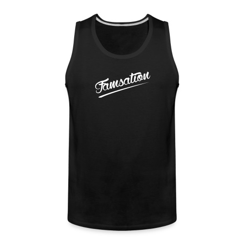 Famsation - Men's Premium Tank