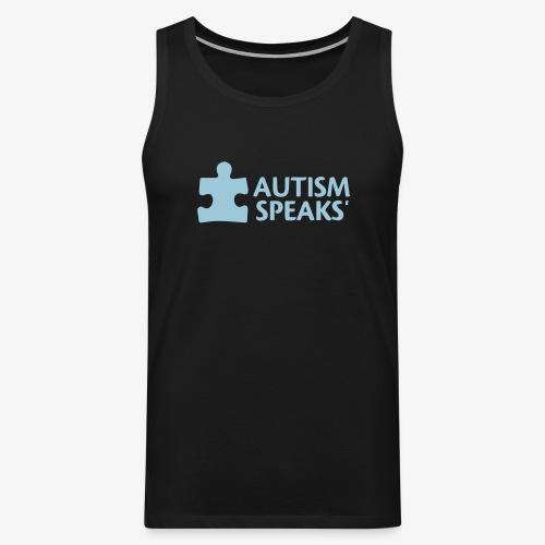 Autism speaks....dont listen. - Men's Premium Tank