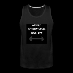 International chest day - Men's Premium Tank