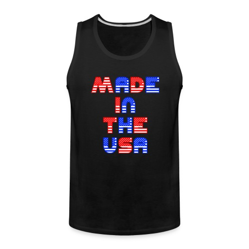 Made In the USA Patriotic United States - Men's Premium Tank