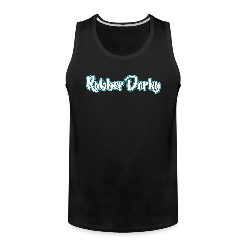 Rubber Dorky - Logo (name) - Men's Premium Tank