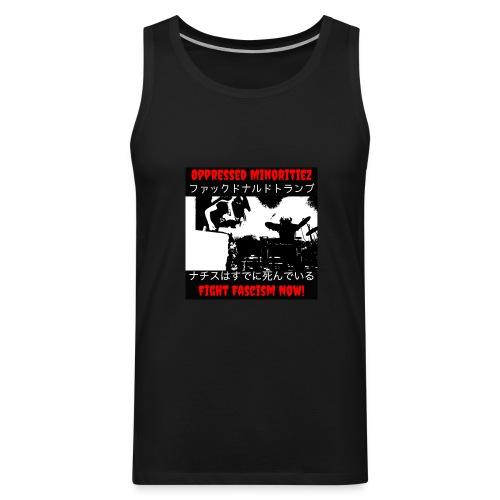 Oppressed MInoritiez Shirt - Men's Premium Tank