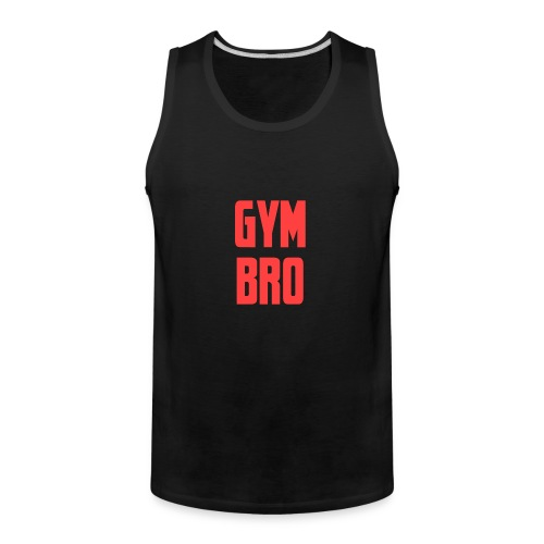 Gym bro - Men's Premium Tank