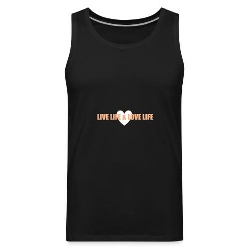 livelife&lovelife - Men's Premium Tank