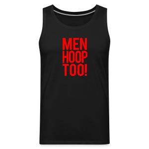 Red - Men Hoop Too! - Men's Premium Tank