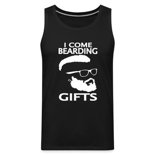 I Come Bearding Gift Shirt - Men's Premium Tank