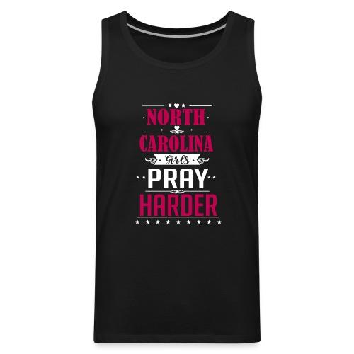 North Carolina Girls Pray Harder ai - Men's Premium Tank