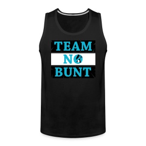 Team No Bunt - Men's Premium Tank