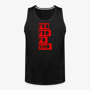 frofrofosho stacked - Men's Premium Tank