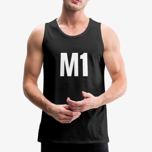 """""""M1"""" - Men's Premium Tank"""