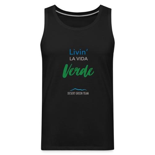 Livin' la vida verde - Men's Premium Tank