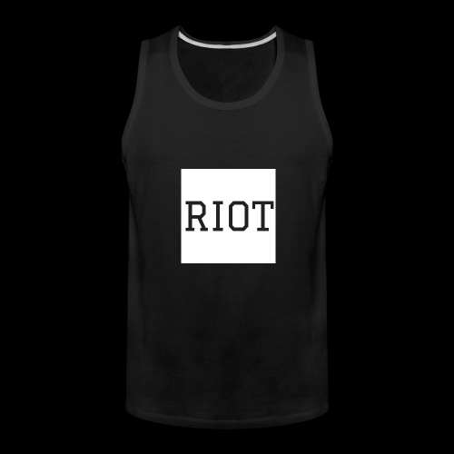 Riot Tee - Men's Premium Tank