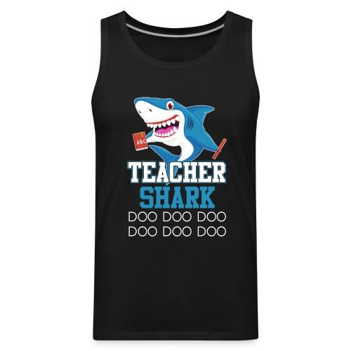 Teacher Shark Doo Doo Doo T-shirt - Men's Premium Tank
