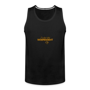 The Independent Life Gear - Men's Premium Tank