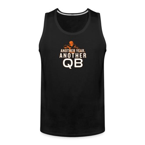 Another Year, Another QB - Men's Premium Tank
