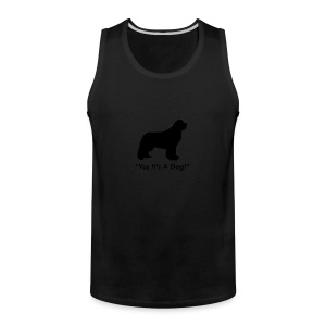 Yes Its A Dog - Men's Premium Tank