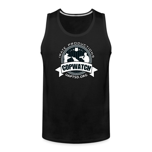 IRATE Productions Copwatch - Men's Premium Tank