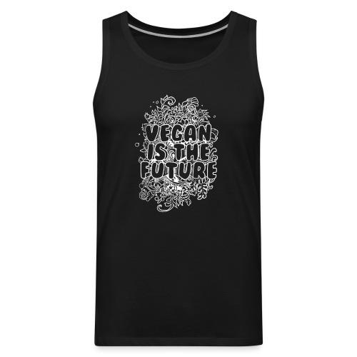 Vegan is the Future - white - Men's Premium Tank