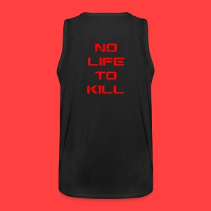 No Life To Kill - Men's Premium Tank