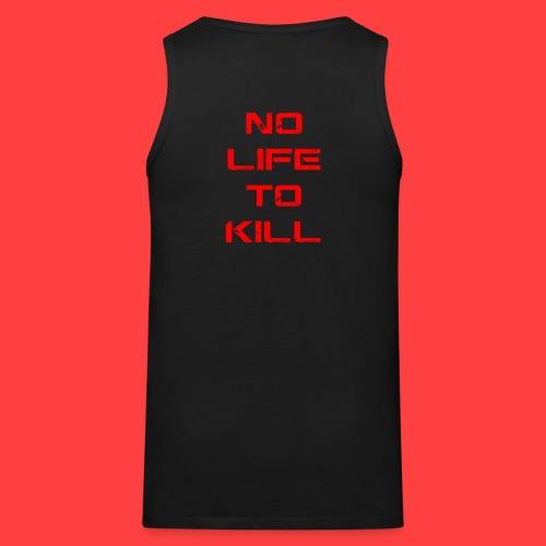 No Life To Kill - Men's Premium Tank