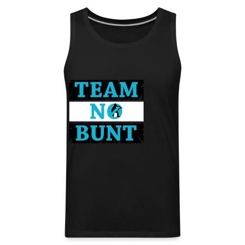 Team No Bunt - Men's Premium Tank
