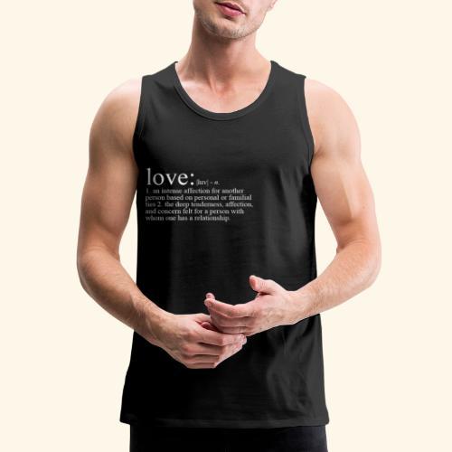 THE DEFINITION OF LOVE TEE - Men's Premium Tank