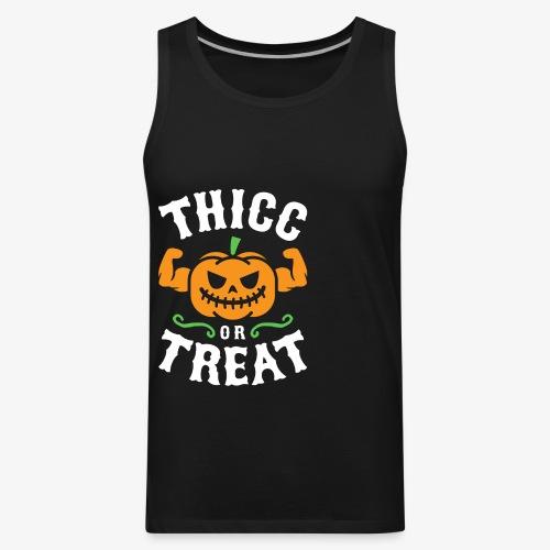 Thicc Or Treat - Men's Premium Tank