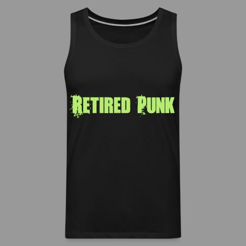 Retired Punk - Men's Premium Tank