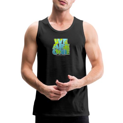 We are One png - Men's Premium Tank