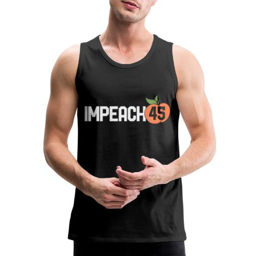 impeach 45 - Men's Premium Tank
