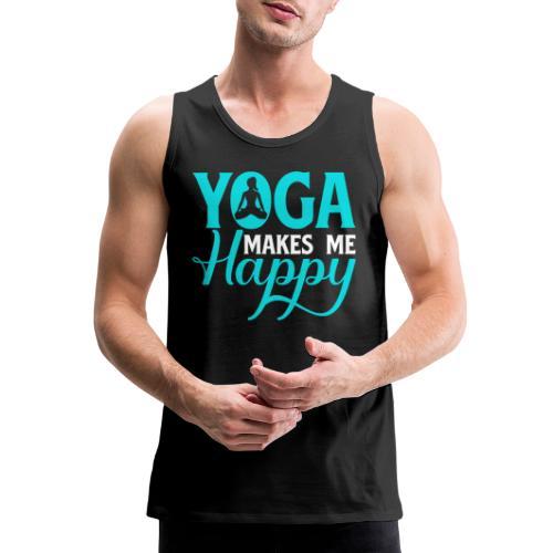 Yoga Makes me Happy - Men's Premium Tank